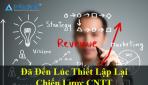 Đã đến lúc thiết lập lại chiến lược CNTT cho Doanh nghiệp