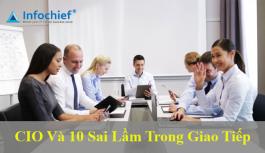 CIO và 10 sai lầm trong giao tiếp