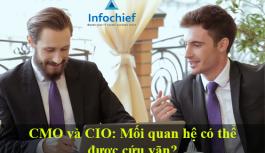 CMO và CIO: Mối quan hệ có thể được cứu vãn?