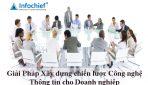 Giải Pháp Xây dựng chiến lược Công nghệ Thông tin cho Doanh nghiệp